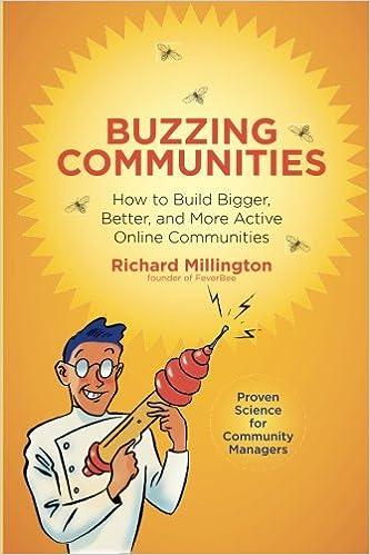 Buzzing Communities by Richard Millington