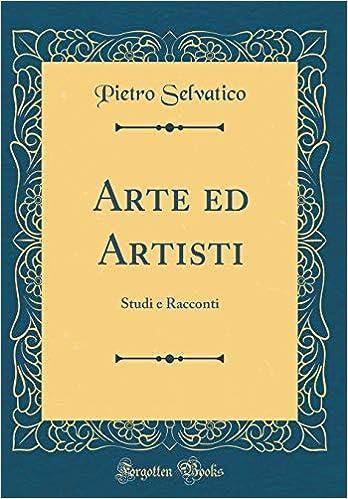 Ebook Descargar Libros Arte Ed Artisti: Studi E Racconti Mobi A PDF