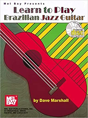 mel bay learn to play brazilian jazz guitar