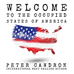 Welcome to the Occupied States of America | Peter Cawdron