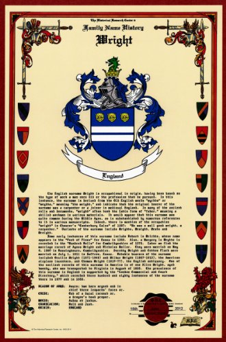 (Wright Coat of Arms/Crest and Family Name History, meaning & origin plus Genealogy/Family Tree Research aid to help find clues to ancestry, roots, namesakes and ancestors plus many other surnames at the Historical Research Center Store)