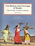 The Beauty and Courage of the Sudan, Linda Beher and Maxine West, 1933663332