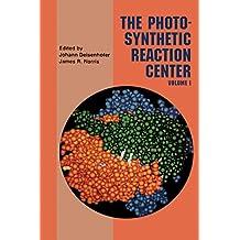 Photosynthetic Reaction Center: 1 (Photosynthetic Reaction Center, Two-Volume Set)
