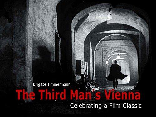 The Third Man's Vienna: Celebrating a Film Classic PDF