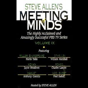 Meeting of Minds, Volume IX Radio/TV Program