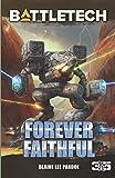img - for BattleTech: Forever Faithful book / textbook / text book