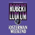 The Osterman Weekend | Robert Ludlum