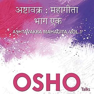 Ashtavakra Mahagitaa Vol. 1 Speech