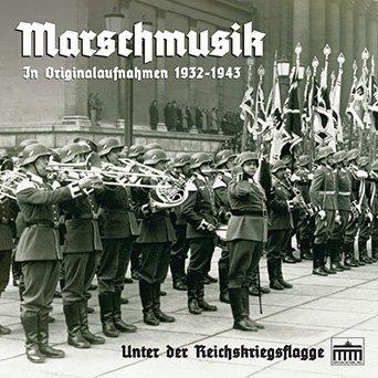 Marschmusik: Unter der Reichskriegsflagge