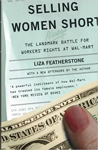 Selling women short the landmark battle for workers rights at wal selling women short the landmark battle for workers rights at wal mart liza featherstone 9780465023165 amazon books fandeluxe Gallery