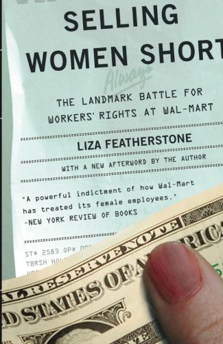 Selling Women Short: The Landmark Battle for Workers'...