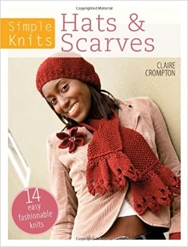 Simple Knits Hats Scarves 14 Easy Fashionable Knits Amazon