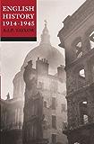 English History 1914-1945 (Oxford History of England Book 15)