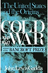 The United States and the Origins of the Cold War, 1941–1947 (Columbia Studies in Contemporary American History) Paperback