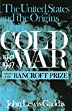 img - for The United States and the Origins of the Cold War, 1941 1947 (Columbia Studies in Contemporary American History) book / textbook / text book