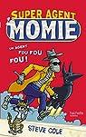 Super Agent : Momie Tome 1 par Cole
