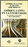 img - for AMERICA LATINA EN LA ENCRUCIJADA. EL DESAFIO A LOS PAISES DE LA TRILATERAL. INFORME PARA LA COMISION TRILATERAL. book / textbook / text book