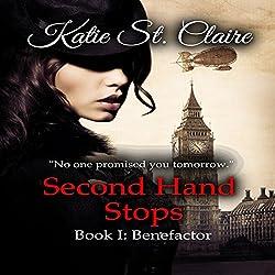 Second Hand Stops, Book I: Benefactor