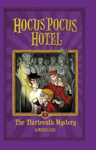The Thirteenth Mystery (Hocus Pocus Hotel) (Pocus Magic Hocus)