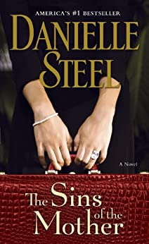 The Sins of the Mother: A Novel by [Steel, Danielle]