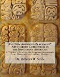 img - for The New Advanced Placement* Art History Curriculum in the Indigenous Americas:: A Teacher's Guide to the Required Monuments from Mesoamerica (Ancient Mexico) (Volume 2) book / textbook / text book
