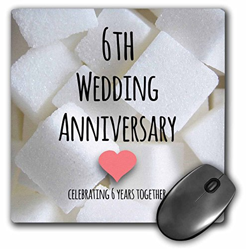 3dRose 8 x 8 x 0.25 Inches 6th Wedding Anniversary Gift Sugar Celebrating 6 Years Together Mouse Pad (mp_154435_1)