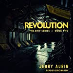 Revolution: The Ship Series, Book 2 | Jerry Aubin