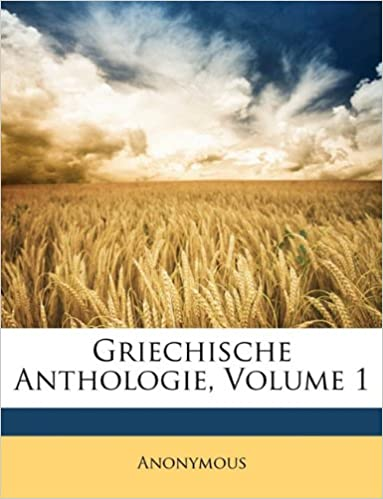 Book Griechische Anthologie, Erste Abtheilung