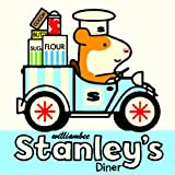 img - for Stanley's Diner (Stanley (Hardcover)) book / textbook / text book