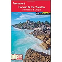 Frommer's Cancun and the Yucatan