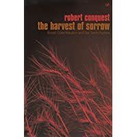 Harvest of Sorrow, The:Soviet Collectivation and the Terror-Famine
