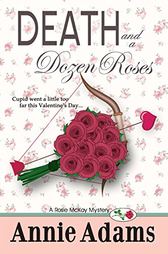 death and a dozen roses the pre quel flower shop mysteries book 1