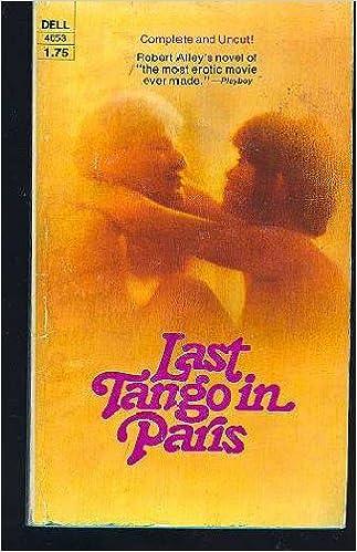 Last Tango in Paris: A Novel: Alley, Robert: 9780330237604: Amazon.com: Books