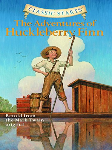 Classic Starts®: The Adventures of Huckleberry Finn