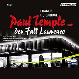 Paul Temple und der Fall Lawrence Hörspiel