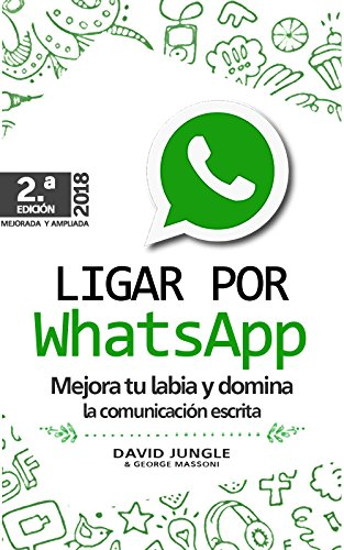 Amazon ligar por whatsapp mejora tu labia y domina la ligar por whatsapp mejora tu labia y domina la comunicacin escrita spanish edition fandeluxe Gallery