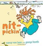 Nit-Pickin', Nancy Van Laan, 0689838980