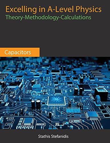 A-Level Physics – Year 2 Student Guide for Capacitors Front Cover