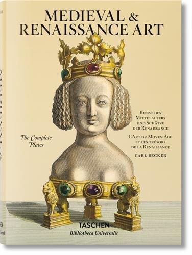 Carl Becker. Medieval & Renaissance Art (Bibliotheca Universalis) (Multilingual Edition) -