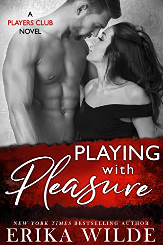 Playing with Pleasure (The Players Club Book - Players Club