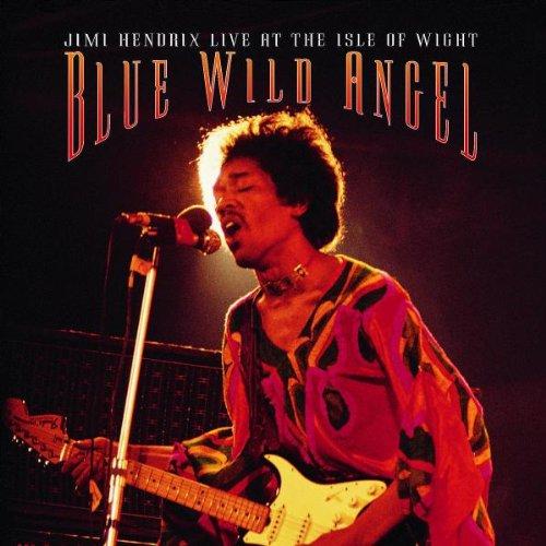 Blue Wild Angel: Jimi Hendrix Live at the Isle of Wight (Jimi Hendrix Red House Isle Of Wight)