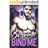 Boss Me, Bind Me - A Billionaire Romance