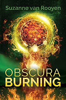 Obscura Burning by [van Rooyen, Suzanne]