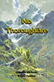 img - for No Thoroughfare: A collaboration by Charles Dickens and Wilkie Collins (Timeless Classic Books) book / textbook / text book