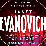 Top Secret Twenty-one: Stephanie Plum, Book 21 | Janet Evanovich