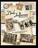 Bad Influence July/August 2010, Lisa Vollrath, 1453764208