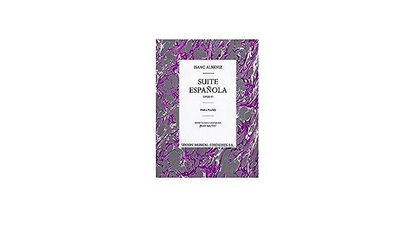 Isaac Albeniz: Suite Espanola Op.47. Partituras para Piano
