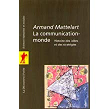 La communication-monde (Poches sciences t. 80) (French Edition)