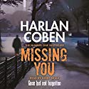 Missing You Audiobook by Harlan Coben Narrated by Kerry Shale