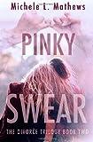 Pinky Swear, Michele Mathews, 1499247753